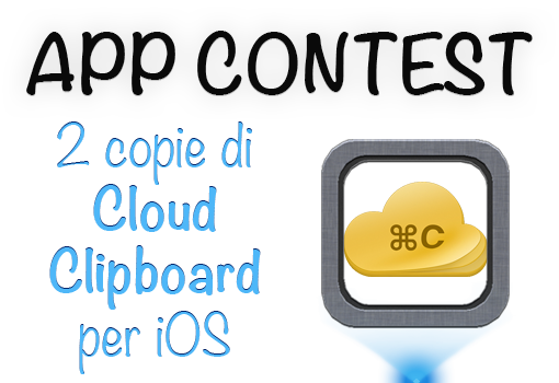 Vinci 2 copie di CloudClipboard per iOS con iAppleMania! | CONTEST [VINCITORI]
